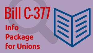 Bill C-377 Info Package
