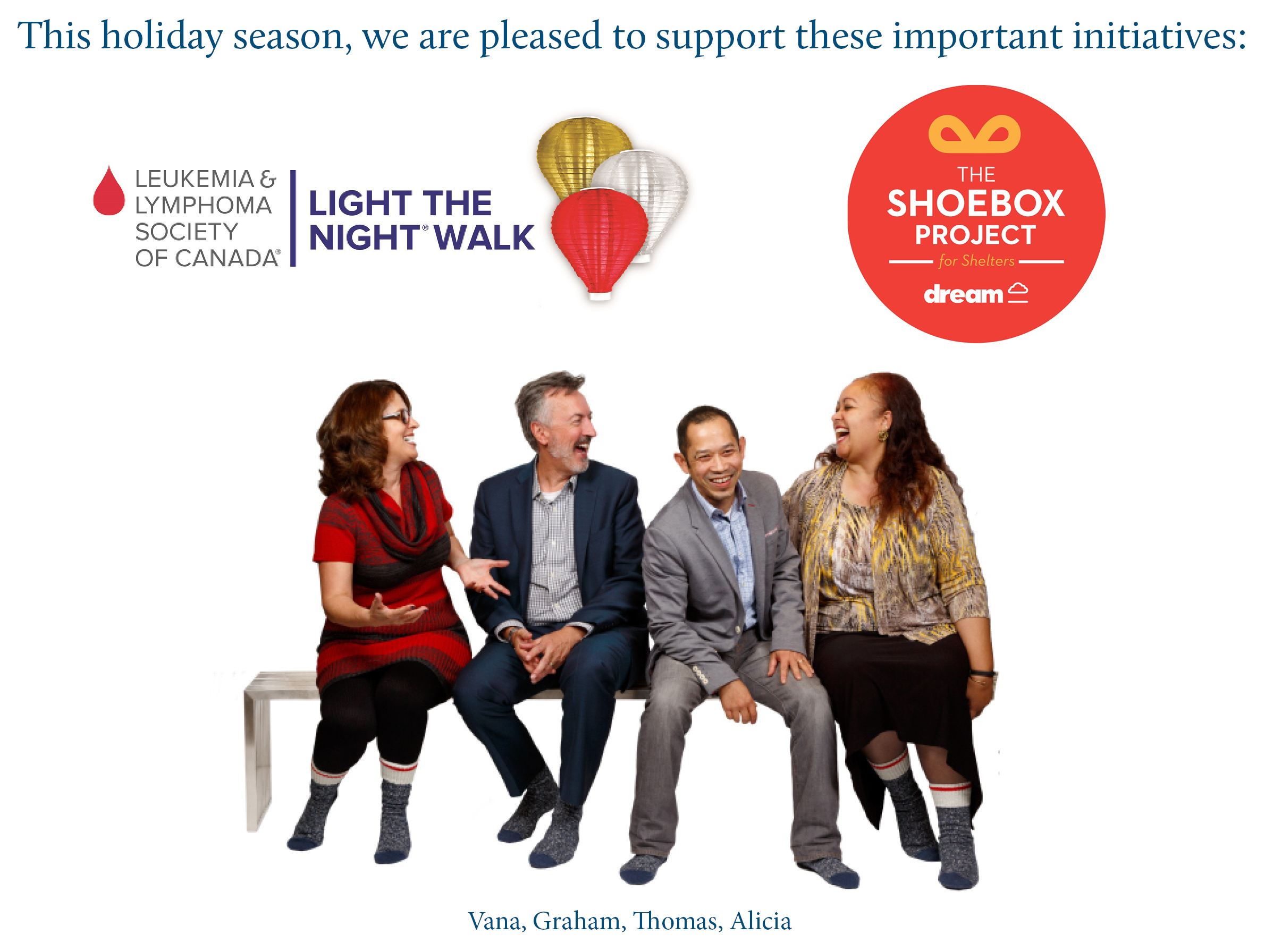 This year we are pleased to support these two charities: Light the Night Walk and the Shoebox Project
